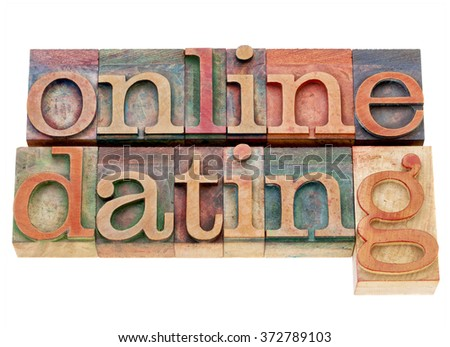 online dating banner - isolated words in vintage wood letterpress printing blocks stained by color ink