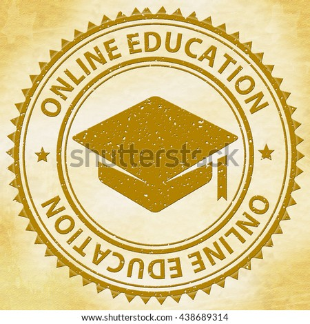 Online Education Representing Learned Stamped And Learning - stock photo