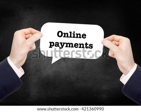 Online payments written on a speechbubble - stock photo