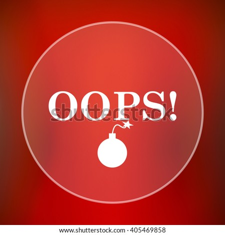 Oops icon. Internet button on red background.
