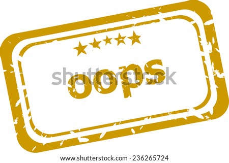 oops stamp isolated on white background - stock photo