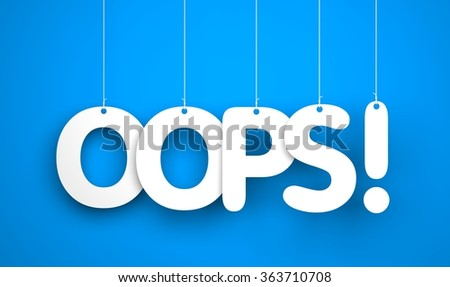 Oops! Text hanging on the ropes - stock photo