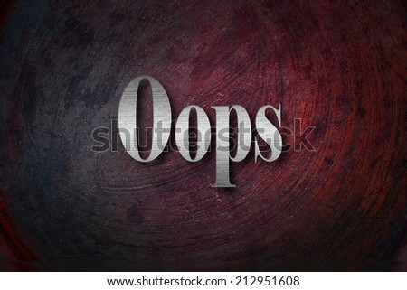 Oops text on background - stock photo