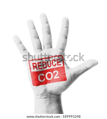 Open hand raised, Reduce CO2 sign painted, multi purpose concept - isolated on white background - stock photo