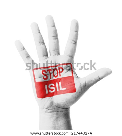 Open hand raised, Stop ISIL (Islamic State of Iraq and the Levant) sign painted, multi purpose concept - isolated on white background - stock photo