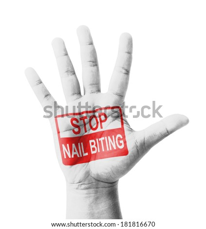 Open hand raised, Stop Nail Biting (Onychophagia) sign painted, multi purpose concept - isolated on white background - stock photo