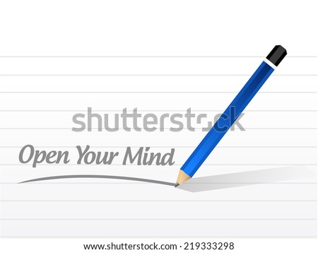 open your mind message illustration design over a white background - stock photo