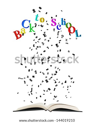 """Opened book with letters bursting out of it/Opened book with letters bursting out of it, some spelling colorful """"Back to school"""" isolated on white - stock photo"""