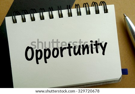 Opportunity memo written on a notebook with pen