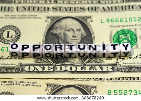 OPPORTUNITY on US dollar banknote