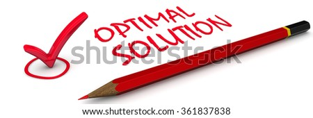 "Optimal solution. Red mark and the inscription ""OPTIMAL SOLUTION"". Isolated. The three-dimensional illustration"