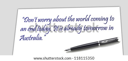 optimistic saying about the end of the world - stock photo