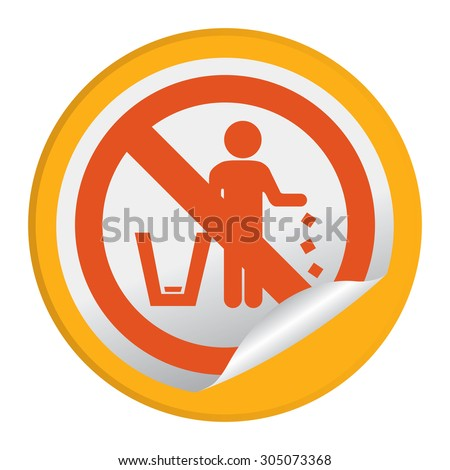 Orange Circle No Littering Prohibited Sign Infographics , Sticker, Icon or Label Isolate on White Background  - stock photo