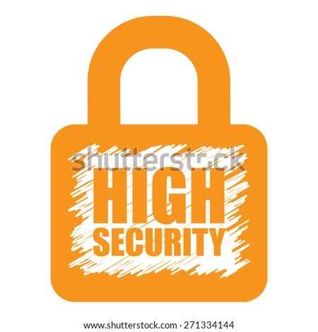 Orange High Security Lock Banner, Sign, Label or Icon Isolated on White Background - stock photo
