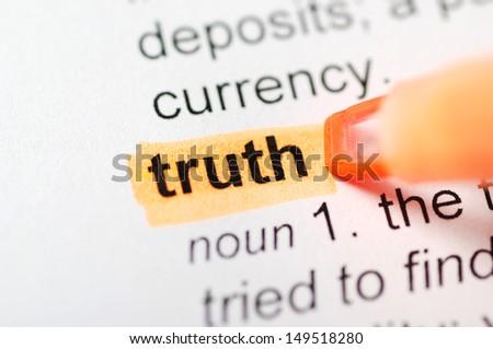 Orange marker on truth word  - stock photo