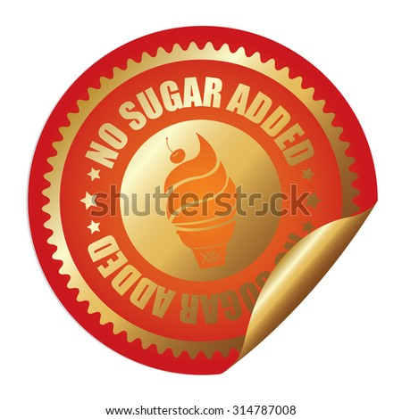 Orange Metallic Circle No Sugar Added Ice Cream Infographics Peeling Sticker, Label, Icon, Sign or Badge Isolated on White Background - stock photo