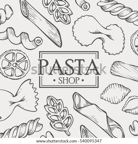Organic Italian pasta food shop hand drawn template packaging food, drink, menu label, banner poster identity, branding. Stylish design with sketch illustration of pasta sketch