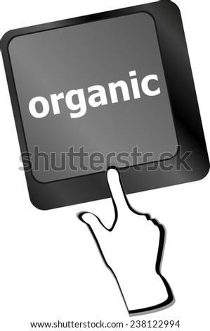 organic word on green and black keyboard button - stock photo