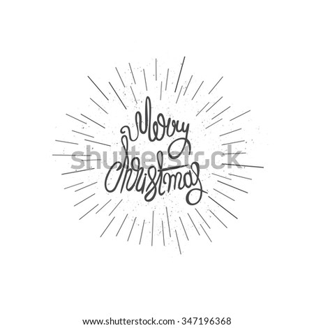 Original handwritten Xmas lettering illustration. Merry Christmas - quote with sunbursts. Christmas art design. Great design element for congratulation or greeting cards and banners or posters. - stock photo