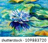 Original oil painting of beautiful water lily (Nymphaeaceae) on canvas.Modern Impressionism - stock photo
