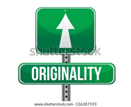 originality road sign illustration design over a white background