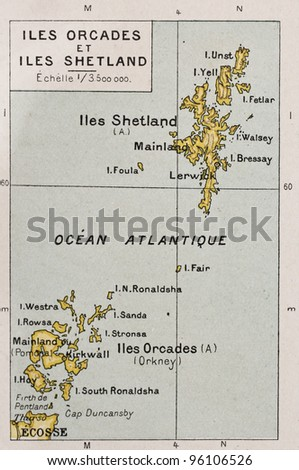 Orkney and Shetland islands old map. By Paul Vidal de Lablache, Atlas Classique, Librerie Colin, Paris, 1894 (first edition) - stock photo