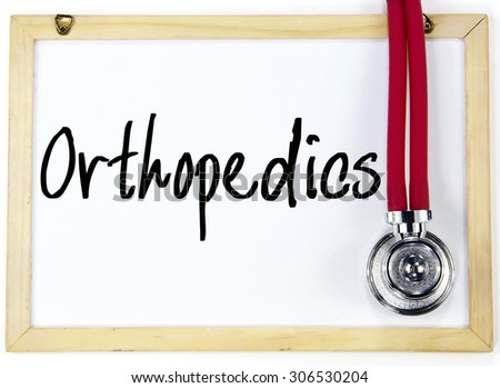 orthopedics word write on blackboard - stock photo