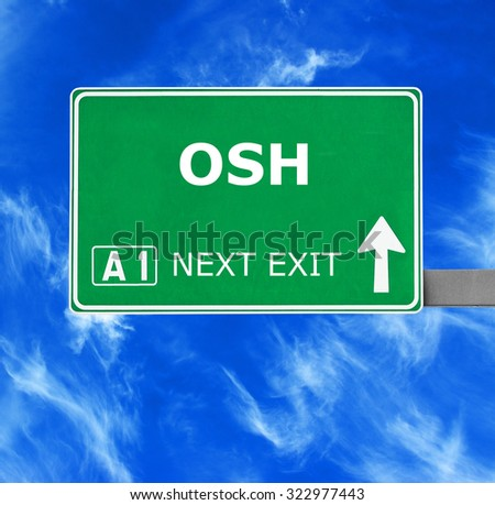 OSH road sign against clear blue sky