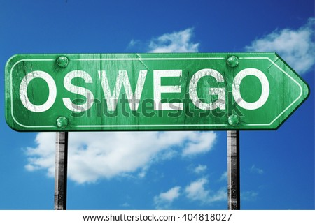 oswego road sign , worn and damaged look