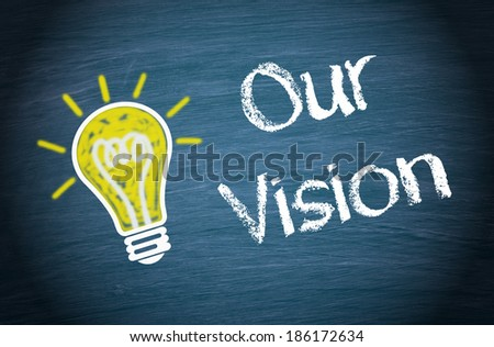 Our Vision - stock photo