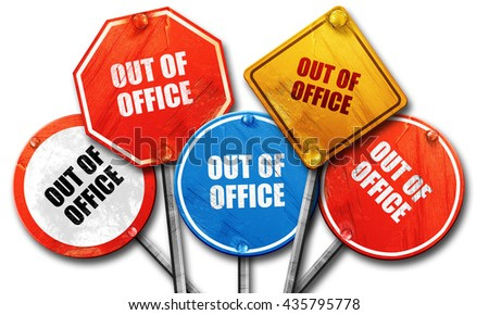 out of office, 3D rendering, rough street sign collection - stock photo