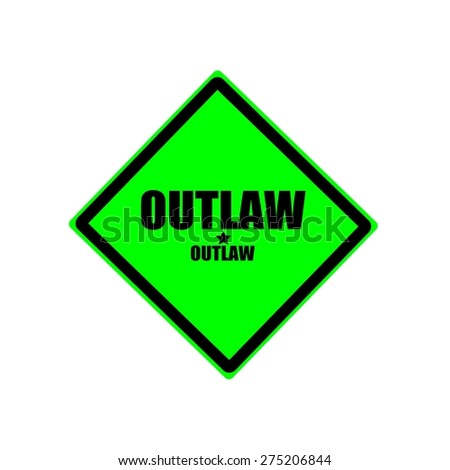 Outlaw black stamp text on green background - stock photo