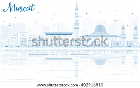 Outline Muscat Skyline with Blue Buildings and Reflections. Business Travel and Tourism Concept with Historic Buildings. Image for Presentation Banner Placard and Web Site. - stock photo