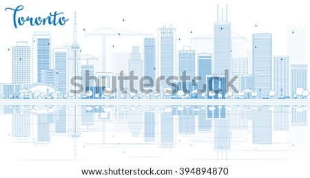 Outline Toronto skyline with blue buildings and reflections. Business travel and tourism concept with place for text. Image for presentation, banner, placard and web site. - stock photo