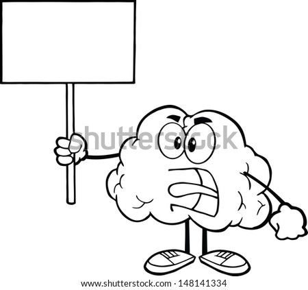 Outlined Angry Brain Cartoon Character Screaming And Holding Up A Blank Sign. Vector version also available in gallery - stock photo