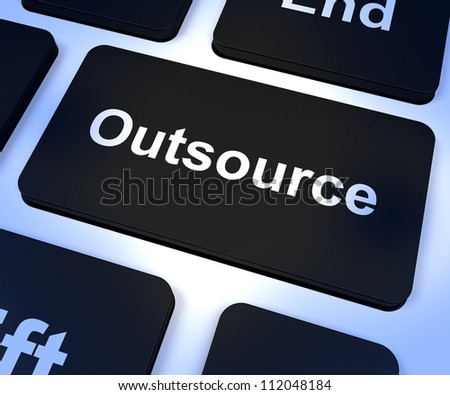 Outsource Key Shows Subcontracting And Freelance - stock photo