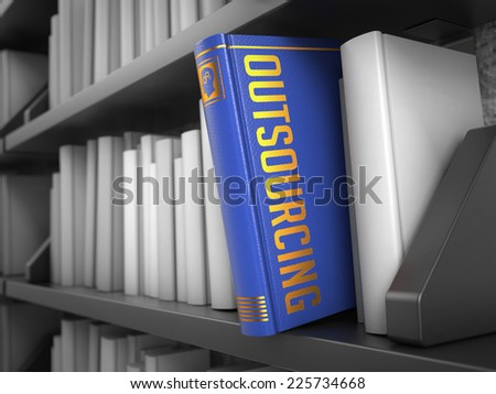 Outsourcing - Blue Book on the Black Bookshelf between white ones. - stock photo
