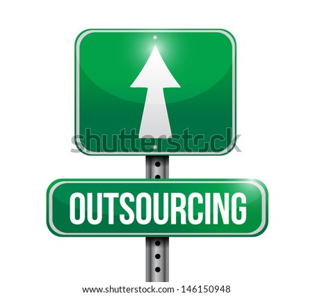 outsourcing road sign illustration design over a white background - stock photo