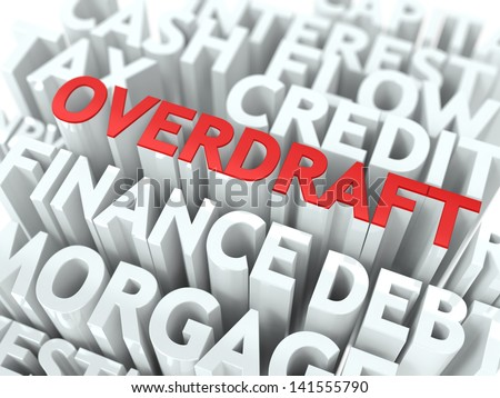 Overdraft - Wordcloud Concept. The Word in Red Color, Surrounded by a Cloud of Words Gray.