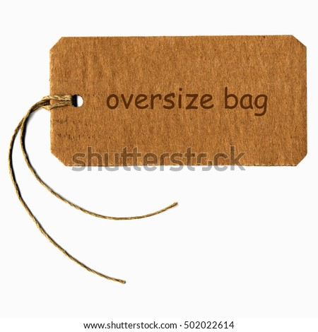 oversize bag tag with string isolated over white