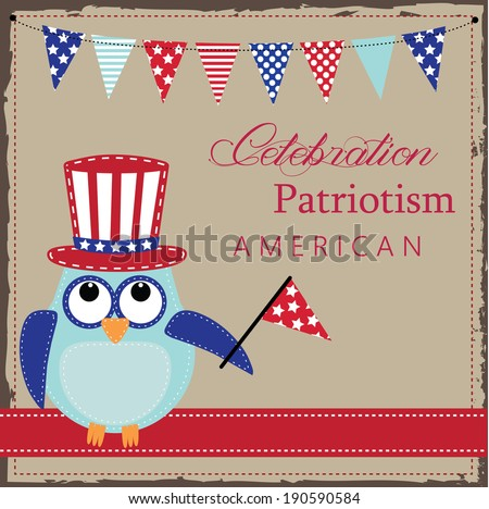 Owl wearing patriotic uncle sams hat holding a flag with patriotic bunting or banners, layout for scrapbooking or card - stock photo