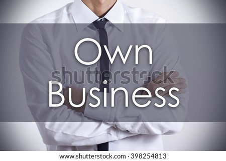 Own Business - Young businessman with text - business concept - horizontal image