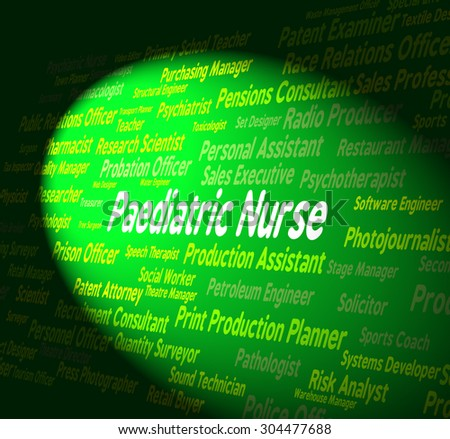Paediatric Nurse Representing Nurses Doctors And Youths