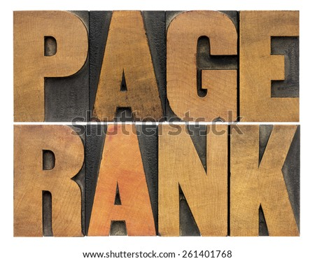 page rank word abstract - isolated text in vintage letterpress wood type - internet and SEO concept - stock photo