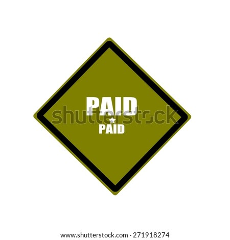 paid white stamp text on green background - stock photo