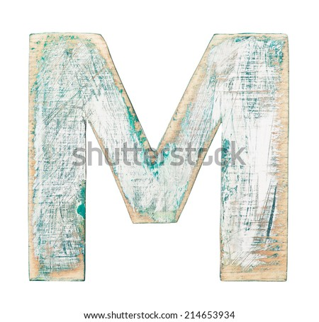 Painted on wood alphabet, letter M - stock photo