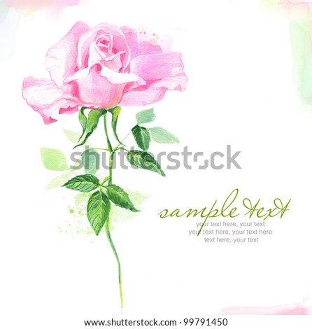 Painted watercolor card with rose and text - stock photo