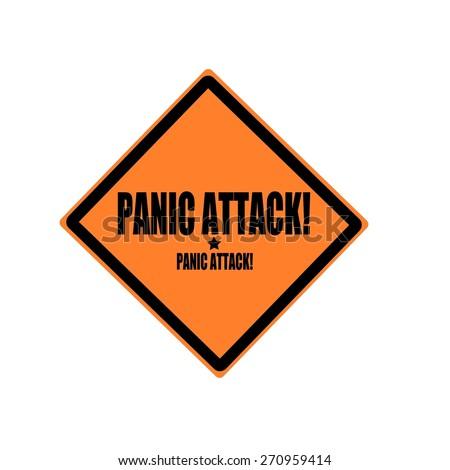 Panic attack black stamp text on orange background - stock photo
