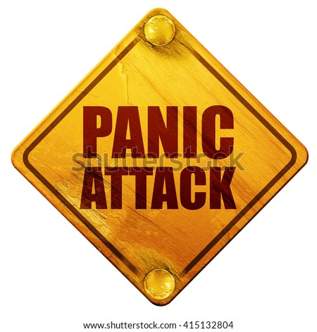 panic attack, 3D rendering, isolated grunge yellow road sign - stock photo