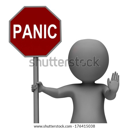 Panic Stop Sign Showing Stopping Anxiety Panicking - stock photo